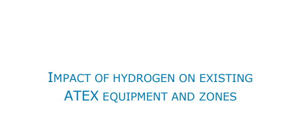 IMPACT OF HYDROGEN ON EXISTING ATEX EQUIPMENT AND ZONES